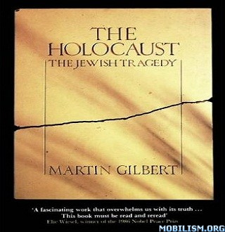 The Holocaust by Martin Gilbert