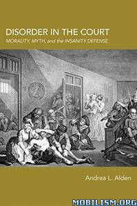 Disorder in the Court by Dr. Andrea L. Alden