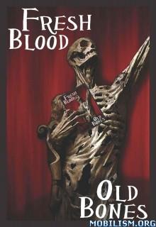 Download ebook Fresh Blood, Old Bones by Kasey Lansdale et al (.ePUB)