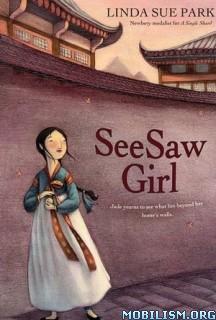 Download ebook SeeSaw Girl by Linda Sue Park (.ePUB)