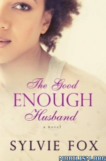 Download ebook The Good Enough Husband by Sylvie Fox (.ePUB)
