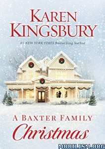 Download ebook A Baxter Family Christmas by Karen Kingsbury (.ePUB)