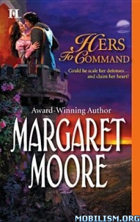 Download ebook Hers To Command by Margaret Moore (.ePUB)(.AZW3)+