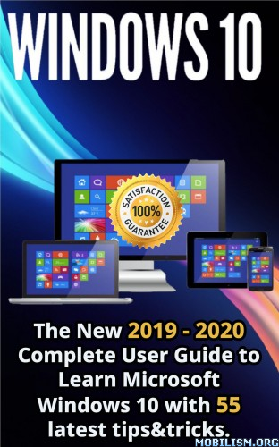 Windows 10 The New 2019 – 2020 Complete Guide by Adam Lloret