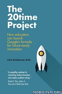 Download ebook The 20Time Project by Kevin Brookhouser (.ePUB)