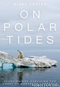 Download ebook On Polar Tides by Nigel Foster (.PDF)