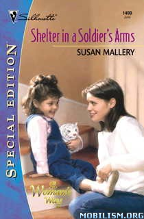 Download ebook Shelter in a Soldier's Arms by Susan Mallery (.ePUB)