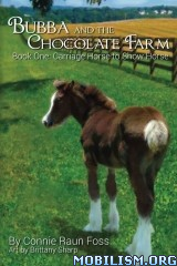Download ebook Bubba & the Chocolate Farm srs by Connie Raun Foss (.ePUB)+