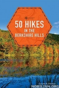 Download 50 Hikes in the Berkshire Hills by Lauren R. Stevens (.ePUB)
