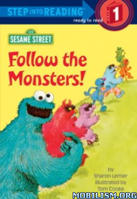 Download ebook Follow the Monsters!: Sesame Street by Sharon Lerner (.ePUB)