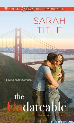 Download The Undateable by Sarah Title (.ePUB)