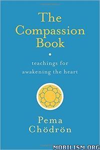 Download The Compassion Book by Pema (Chodron) Chödrön (.ePUB)