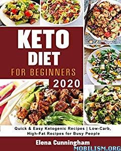Keto Diet For Begginners by Elena Cunningham