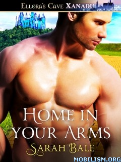 Download ebook Home in Your Arms by Sarah Bale (.ePUB)(.MOBI)