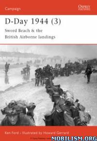 Download ebook D-Day 1944 (3): British Airborne Landings by Ken Ford(.ePUB)