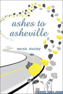 Download Ashes to Asheville by Sarah Dooley (.ePUB)(.MOBI)