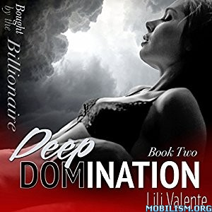 Download Deep Domination by Lili Valente (.MP3)