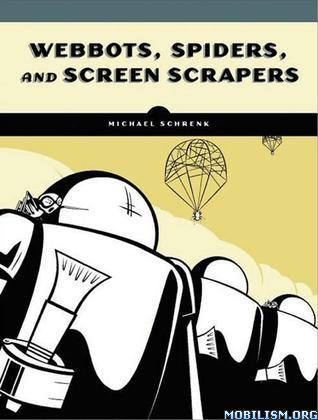 Download Webbots, Spiders & Screen Scrapers by Michael Schrenk(.ePUB)