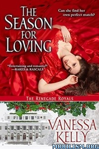 Download ebook The Season for Loving by Vanessa Kelly (.ePUB)