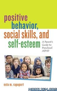 Positive Behavior, Social Skills… by Esta M. Rapoport