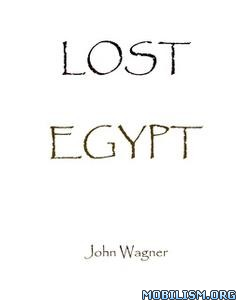 Lost Egypt by John Wagner