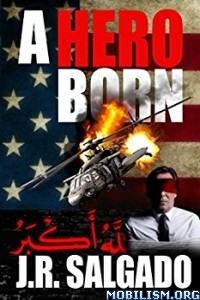 Download ebook A Hero Born by J.R. Salgado (.ePUB)