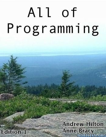 All of Programming by Andrew Hilton, Anne Bracy