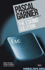 Download ebook The Eskimo Solution by Pascal Garnier (.ePUB)