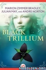 Download ebook Trillium Saga by Marion Zimmer Bradley et al (.ePUB)