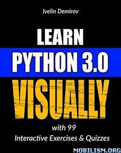 Download ebook Learn Python 3.0 Visually by Ivelin Demirov (.ePUB)
