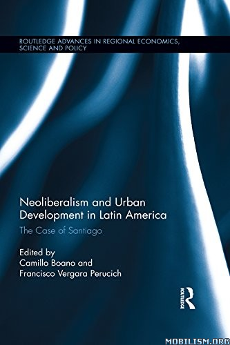 Neoliberalism in Latin America by Camillo Boano+