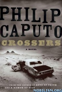 Fiction • Crossers by Philip Caputo (.ePUB)