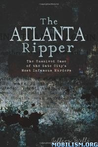Download The Atlanta Ripper by Jeffery Wells (.ePUB)