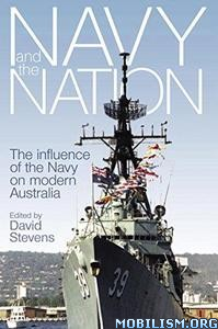 Navy and the Nation by David Stevens