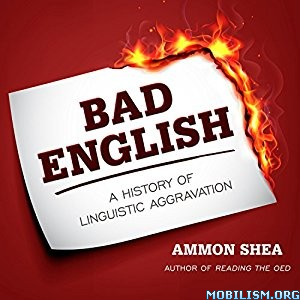 Download Bad English by Ammon Shea (.MP3)