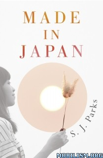 Download Made In Japan by S. J. Parks (.ePUB)(.AZW)