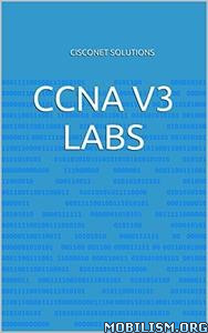 Download CCNA v3 Labs by CiscoNet Solutions (.ePUB)