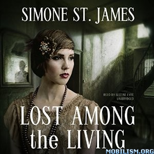 Download ebook Lost Among the Living by Simone St. James (.MP3)