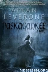 Download ebook Paskagankee Series by Allan Leverone (.ePUB)(.MOBI)