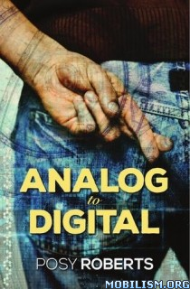 Download Analog to Digital by Posy Roberts (.ePUB)