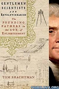 Download ebook Gentlemen Scientists and... by Tom Shachtman (.ePUB)