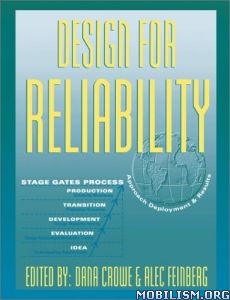 Download Design for Reliability by Dana Crowe, Alec Feinberg (.PDF)