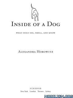Inside of a Dog by Alexandra Horowitz