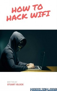 Download How to Hack Wifi by Stuart Islock (.ePUB)