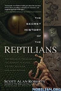 Download ebook Secret History of Reptilians by Scott Alan Roberts (.ePUB)