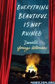 Download Everything Beautiful Is.. by Danielle Younge-Ullman (.ePUB)