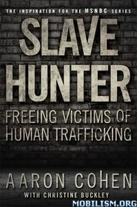 Slave Hunter by Aaron Cohen, Christine Buckley