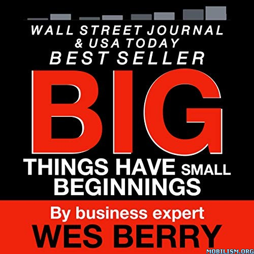 Big Things Have Small Beginning by Wes Berry
