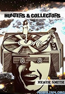 Download Hunters & Collectors by Mende Smith (.ePUB)