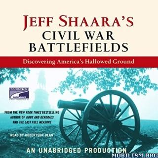 Civil War Battlefields by Jeff Shaara